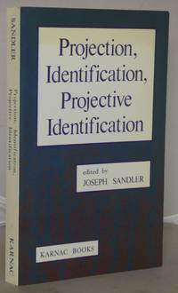 Projection, Identification, Projective Identification by  Joseph Sandler - Paperback - 1st Edition - 1988 - from Besleys Books (SKU: AN1BLUWH19C)