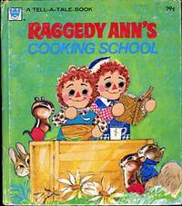 RAGGEDY ANN'S COOKING SCHOOL