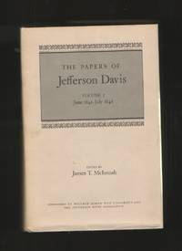 The Papers of Jefferson Davis, Vol. 2, June 1841- July 1846