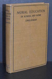Moral Education in School and Home