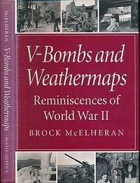 V-Bombs and Weathermaps. Reminiscences of World War II