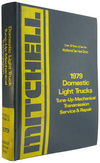 National Service Data: 1979 Domestic Light Trucks: Tune Up, Mechanical, Transmission, Service and...