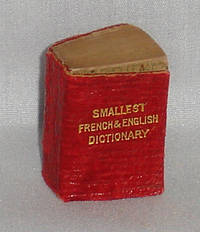 image of The Smallest French_English Dictionary in the World Containing 5000 Modern and Current Words