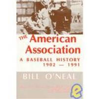 image of The American Association: A Baseball History, 1902-1991