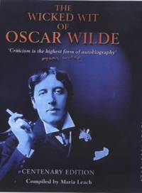 image of The Wicked Wit of Oscar Wilde: Centenary Edition