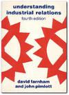 Understanding Industrial Relations