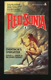 Red Sonja: Endithor's Daughter (Series: Red Sonja 4.)