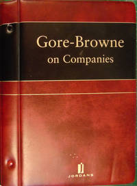 Gore-Browne on Companies Volume 2 by Anthony Boyle; Robin Potts; Leonard S. Sealy - Hardcover - 2004 - from Hanselled Books and Biblio.co.uk