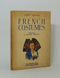 French Costumes. Designed by E. Lepage-Medvey