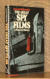 THE GREAT SPY FILMS, A PICTORIAL HISTORY