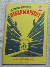 A Short Guide to Disarmament