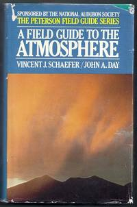 A Field Guide to the Atmosphere.  The Peterson Field Guide Series