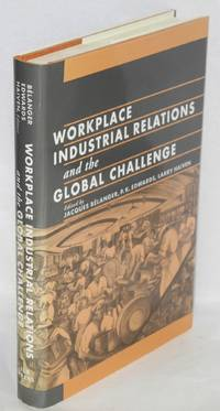 Workplace industrial relations and the global challenge