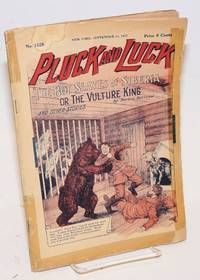 Pluck and Luck. The Boy Slaves of Siberia, or The Vulture King, and Other Stories. September 14, 1927