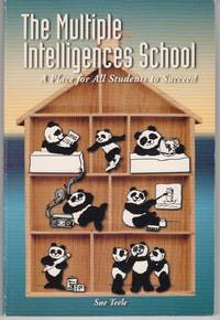 THE MULTIPLE INTELLIGENCES SCHOOL: A PLACE FOR ALL STUDENTS TO SUCCEED