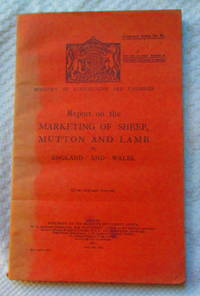 Report on the Marketing of Sheep, Mutton and Lamb in England and Wales