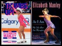 THUMBS UP - The Elizabeth Manley Story - with - AS I AM - My Life After the Olympics