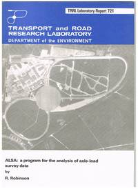 TRRL Laboratory Report 721 : ALSA: A program for the analysis of axle-load survey data