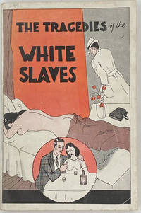 image of The Tragedies of the White Slaves