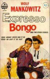 Expresso Bongo and Two Other Stories (Make Me an Offer & A Kid for Two Farthings)