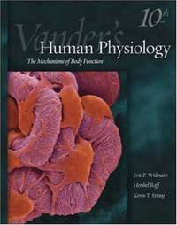 Vander's Human Physiology: The Mechanics of Body Function