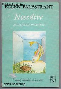 NOSEDIVE by  Ellen Palestrant - Paperback - First Edition - from Fables Bookshop and Biblio.com