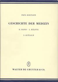 Geschichte der Medizin, Bd. II, 2 Halfte [History of Medicine, Vol. 2, Part 2]