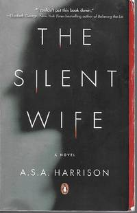 The Silent Wife by A.S.A. Harrison - Paperback - 2013 - from Paper Time Machines and Biblio.com