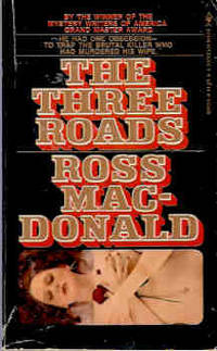 The Three Roads by  Ross MacDonald - Paperback - New Bantam Edition - 1974 - from Orielis' Books and Biblio.com