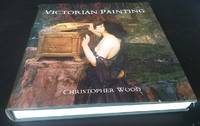 Victorian Painting by Christopher Wood - Hardcover - 1999 - from Denton Island Books (SKU: dscf9755)