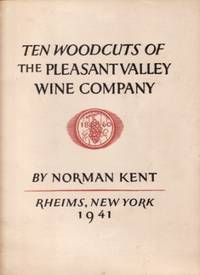 Ten Woodcuts of the Pleasant Valley Wine Company