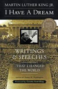 image of I Have a Dream: Writings and Speeches That Changed the World, Special 75th Anniversary Edition (Martin Luther King, Jr., born January 15, 1929)