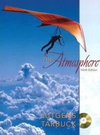 The Atmosphere: An Introduction to Meteorology  Ninth Edition