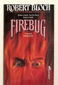 image of FIREBUG [A NOVEL OF BLAZING TERROR]
