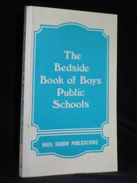 The Bedside Book of Boys Public Schools