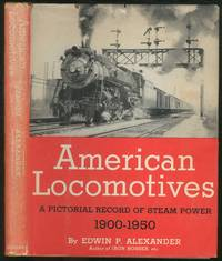 image of American Locomotives: A Pictorial Record of Steam Power 1900-1950
