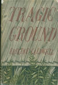 Tragic Ground by  Erskine Caldwell - Hardcover - Signed - from Black Sheep Books (SKU: 010959)