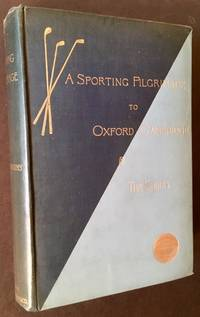A Sporting Pilgrimage: Riding to Hounds, Golf, Rowing, Football, Club and University Athletics. Studies in English Sport, Past and Present by Caspar W. Whitney - First Edition - 1895 - from Appledore Books, ABAA and Biblio.co.uk