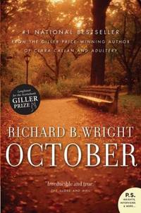 October by  Richard B Wright - Paperback - 2008 - from ThriftBooks (SKU: G0002006901I2N00)