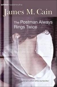 image of The Postman Always Rings Twice (Crime Masterworks)
