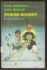 POWER HOCKEY by  Ken  Don & Hodge - First Edition - 1975 - from Riverwood's Books (SKU: 9460)