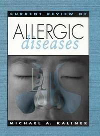 Current Review of Allergic Diseases