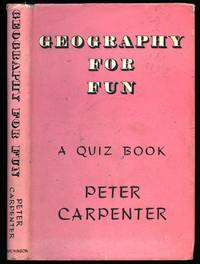 Geography for Fun; A Quiz Book