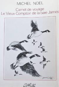 image of Carnet de voyage: Le Vieux-Comptoir de la baie James