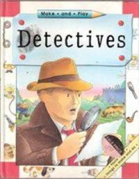 Make and Play Detectives