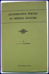 ALLITERATIVE POETRY IN MIDDLE ENGLISH. The Dialectal and Metrical Survey