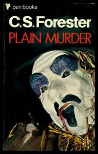 PLAIN MURDER by  C. S Forester - Paperback - First Printing - First Thus - 1970 - from W. Fraser Sandercombe (SKU: 215488)
