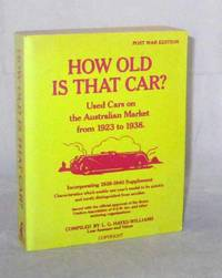 How Old Is That Car?  Used Cars on the Australian Market from 1923 to 1938