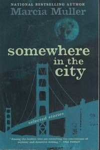 Somewhere In The City Selected Stories
