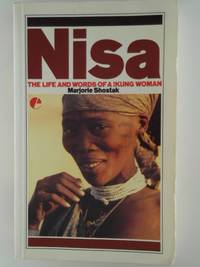 image of Nisa: The Life and Words of a !Kung Woman (Exploited Earth) [Paperback] Shostak, Marjorie